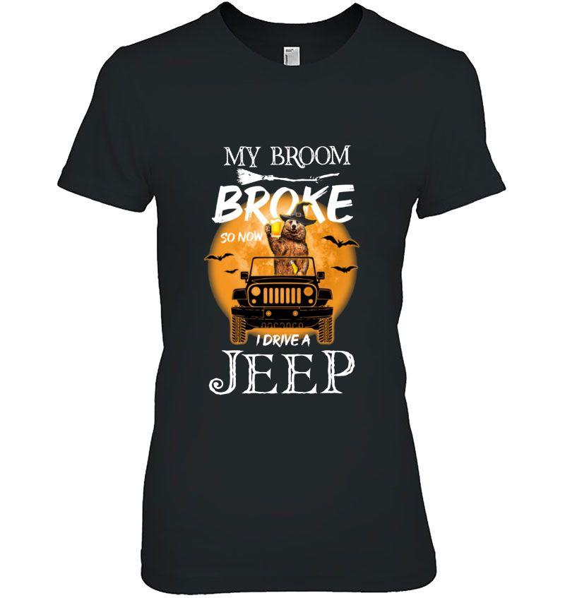 My Broom Broke So Now I Drive A Jeep Bear Version Hoodie