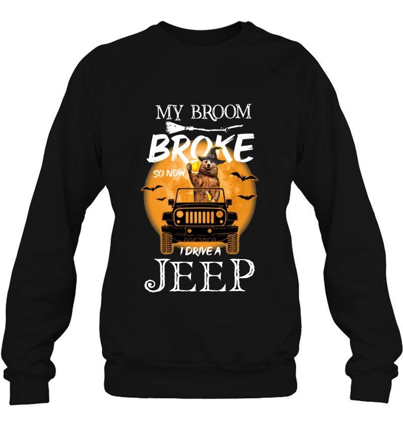 My Broom Broke So Now I Drive A Jeep Bear Version Mugs