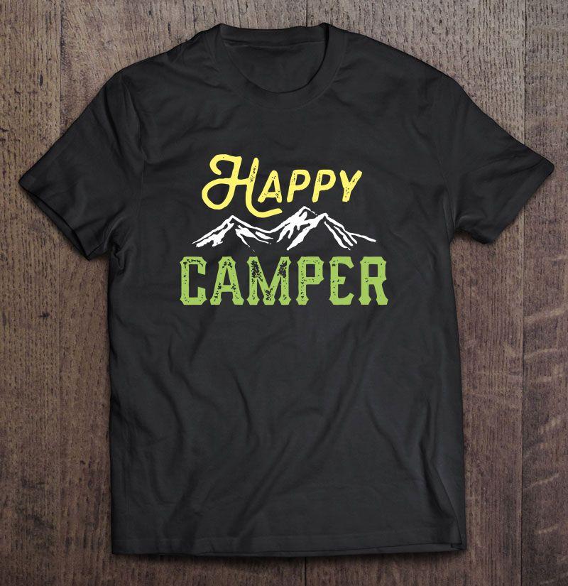 Happy Camper Mountain Version Shirt