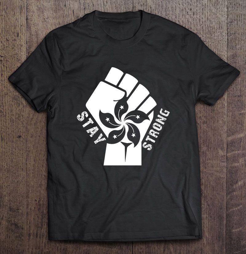 Stay Strong Hong Kong Protests Shirt