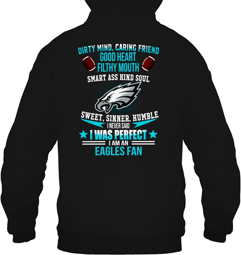 Dirty Mind Caring Friend Good Heart Filthy Mouth Smart Ass Kind Soul Sweet Sinner Humble I Never Said I Was Perfect I Am Eagles Fan Baseball Version Mugs