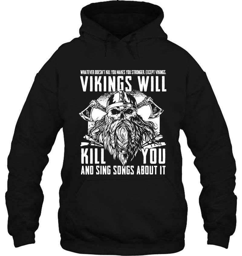 Whatever Doesn't Kill You Makes You Stronger Except Vikings Mugs