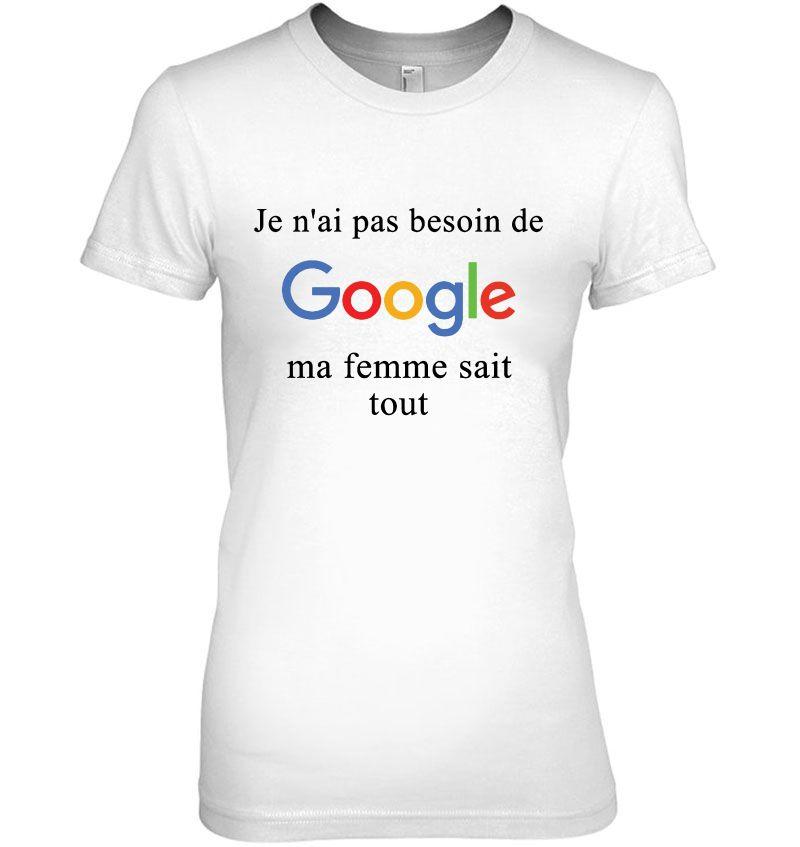 kameleon t-shirts Je n`ai pas Besoin Google