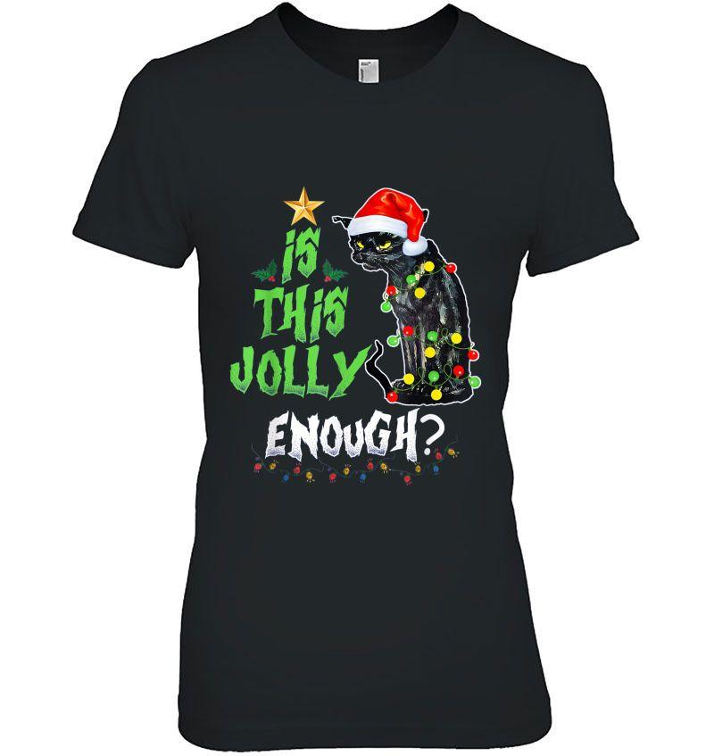 Is This Jolly Enough Black Cat Christmas Black Version2 Hoodie