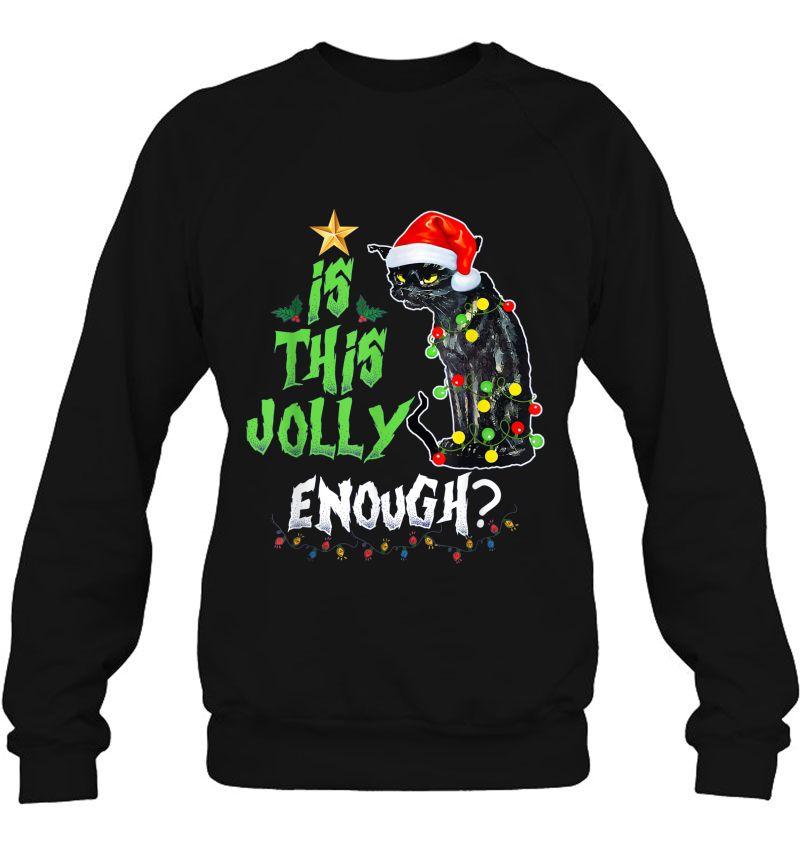 Is This Jolly Enough Black Cat Christmas Black Version2 Mugs