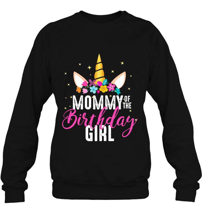 Mommy Of The Birthday Girl Unicorn Version Mugs