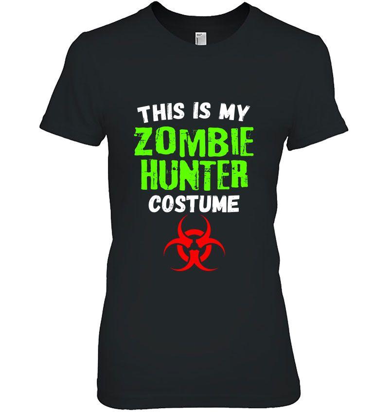 This Is My Zombie Hunter Costume Halloween Hoodie