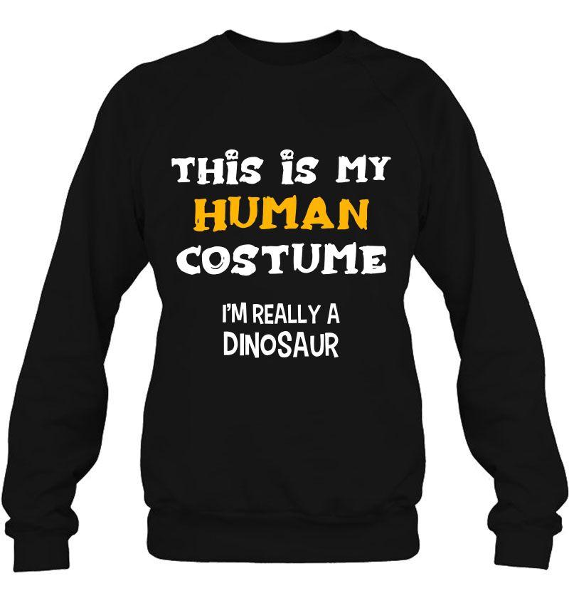 This Is My Human Costume I'm Really A Dinosaur Halloween Version2 Mugs