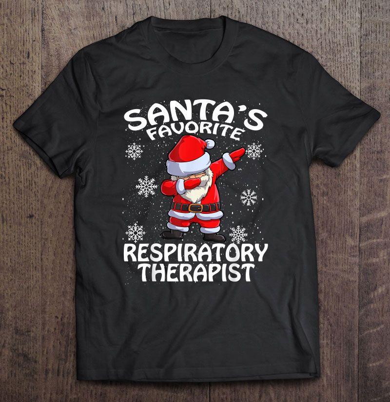 Santa's Favorite Respiratory Therapist Christmas Shirt