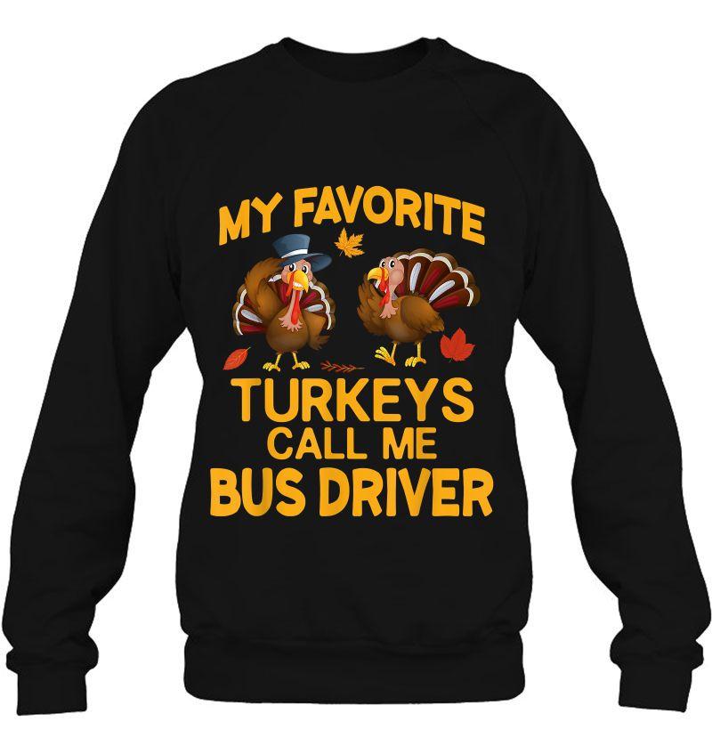 My Favorite Turkeys Call Me Bus Driver Version2 Mugs