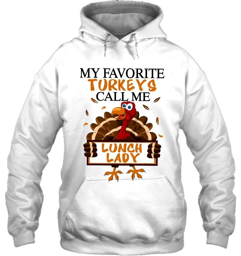 My Favorite Turkeys Call Me Lunch Lady Thanksgiving Mugs