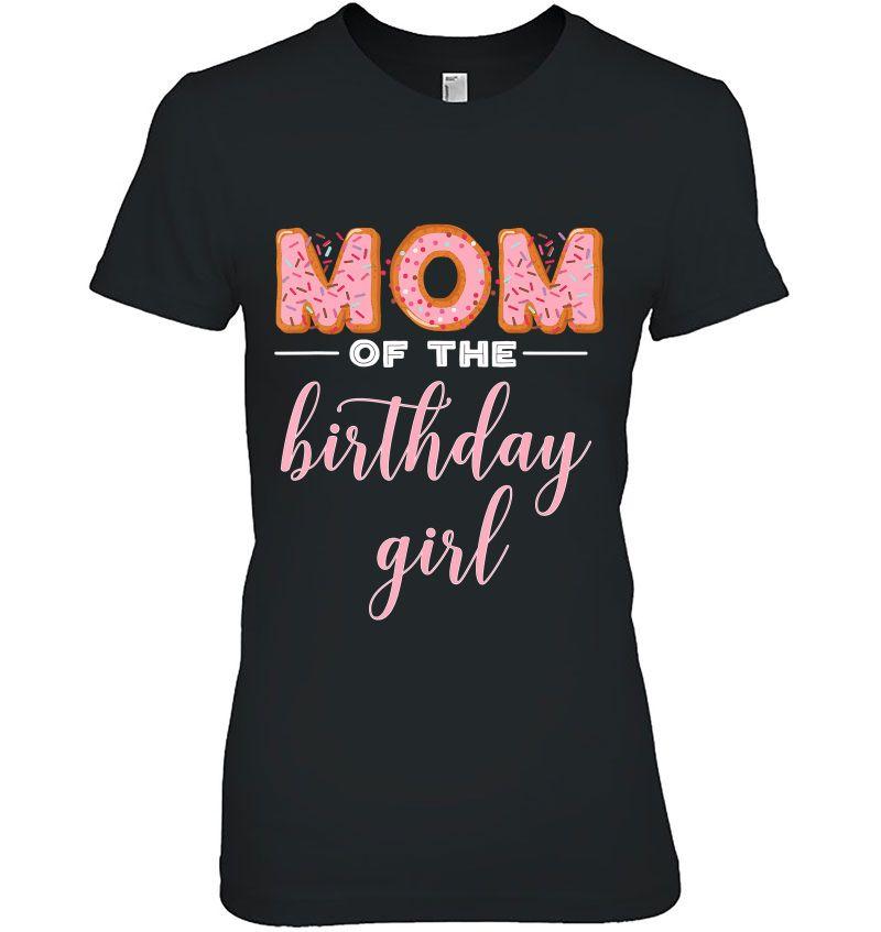 Mom Of The Birthday Girl Donut Version Hoodie