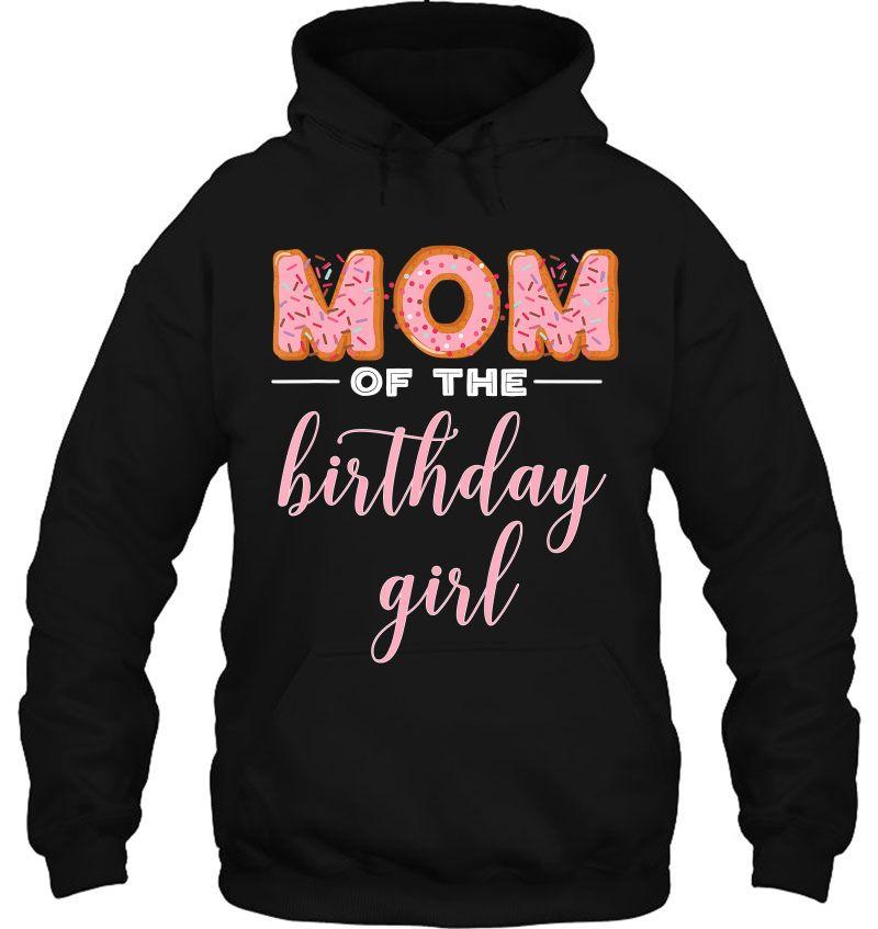 Mom Of The Birthday Girl Donut Version Mugs