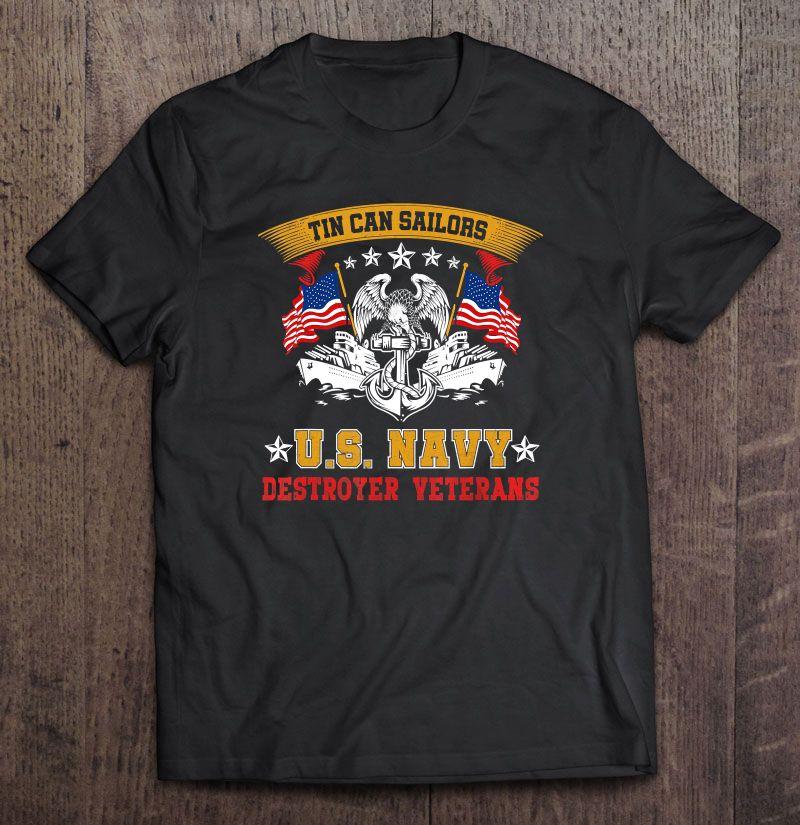 Tin Can Sailors US Navy Destroyer Veterans T-Shirt