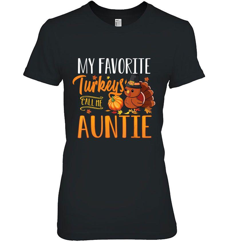 My Favorite Turkeys Call Me Auntie Version2 Hoodie