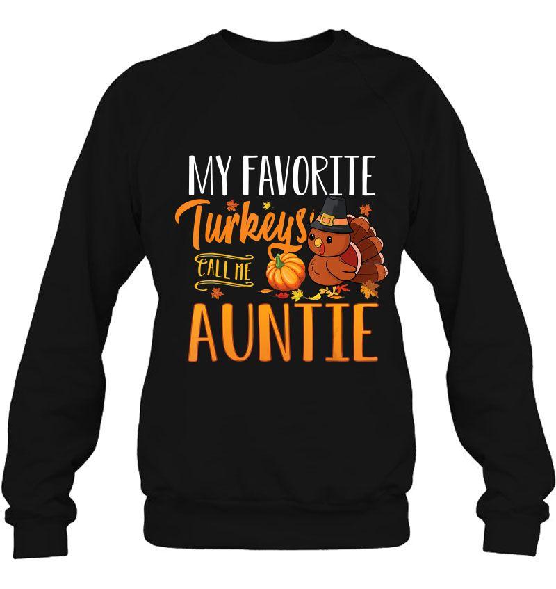 My Favorite Turkeys Call Me Auntie Version2 Mugs