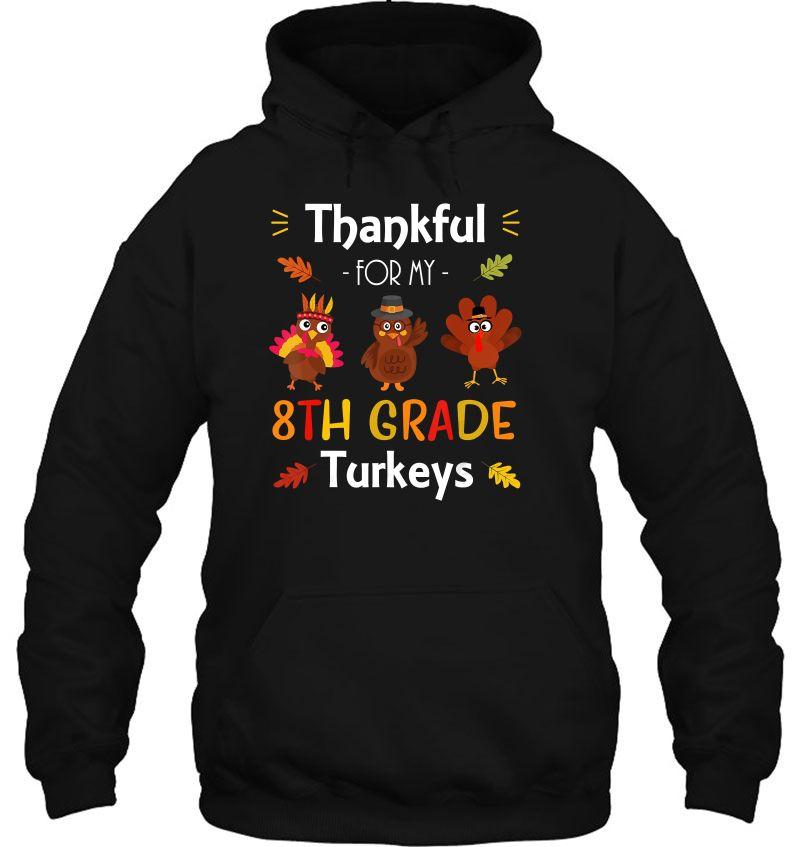 Thankful For My 8th Grade Turkeys Mugs