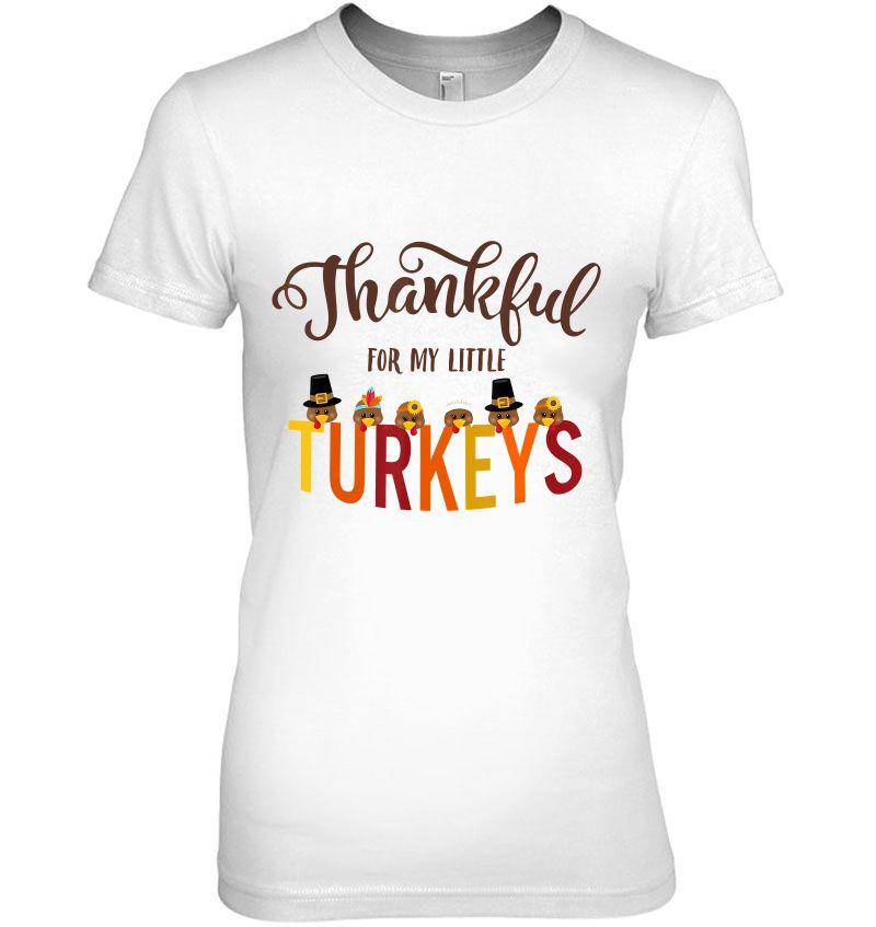 Thankful For My Little Turkeys White Version Hoodie
