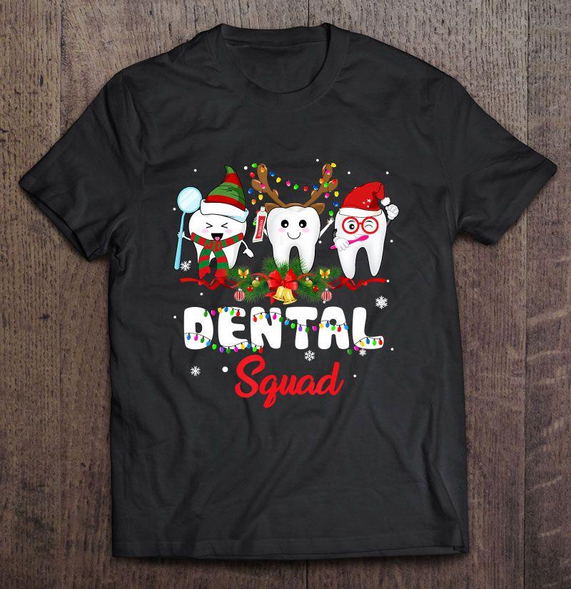 Dental Squad Dentist Christmas Shirt