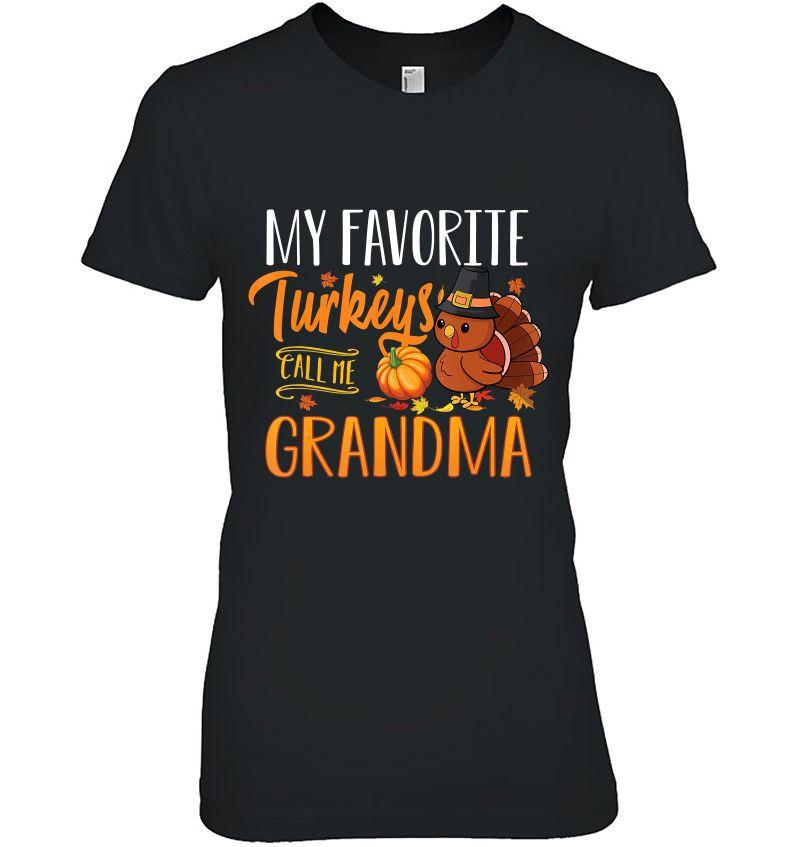My Favorite Turkeys Call Me Grandma Hoodie