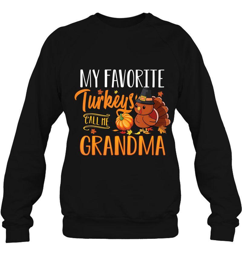 My Favorite Turkeys Call Me Grandma Mugs