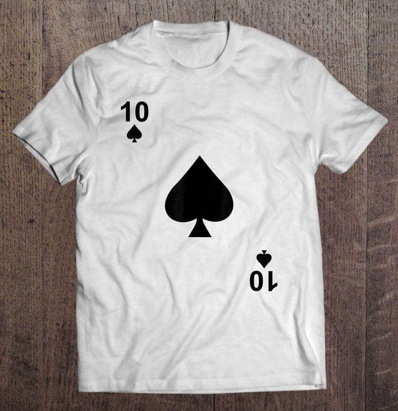 Ten Of Spades Blackjack Playing Cards Shirt