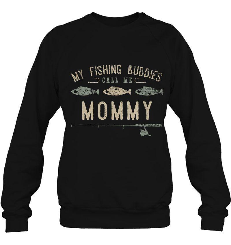 My Fishing Buddies Call Me Mommy Mugs