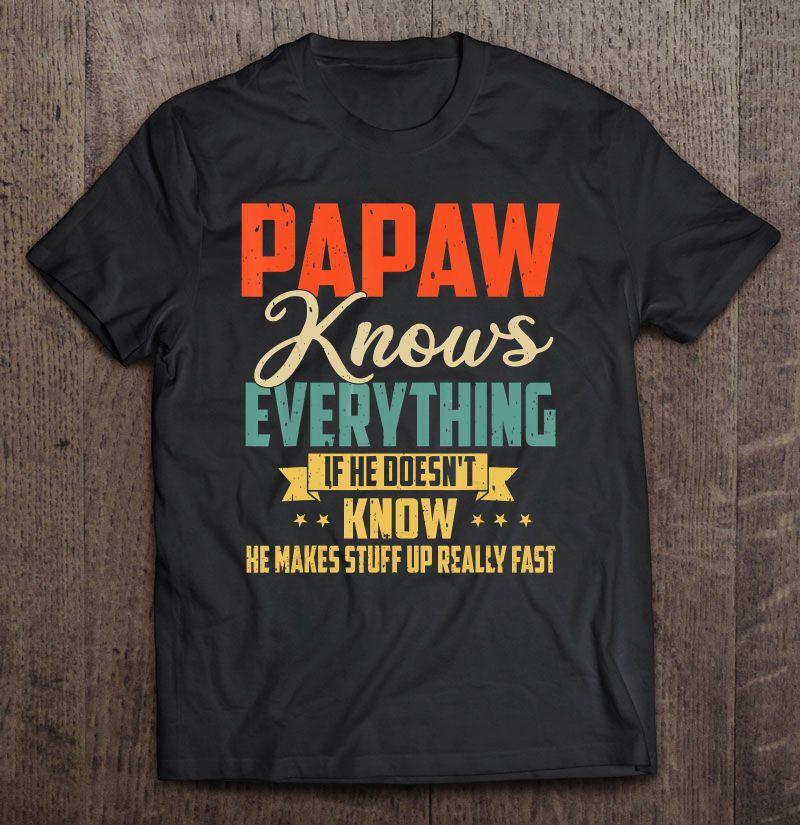 Clickbuypro 2d T-shirt Mens Vintage Pawpaw Know Everything Shirt Funny Grandpa Gift Shirt Blue Hoodie S