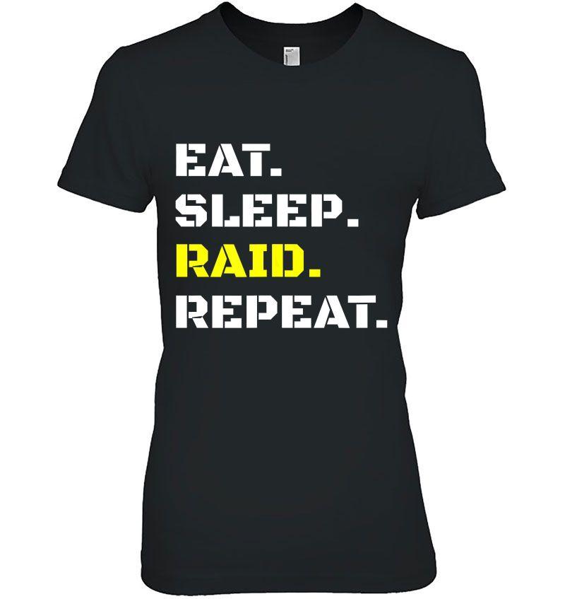 Eat Sleep Raid Repeat Video Gaming Wow Raiding Rpg Gift Hoodie