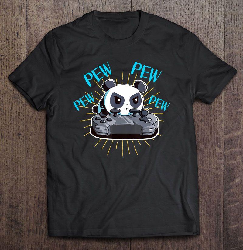 Funny Gamer Pew Pew Panda Shirt