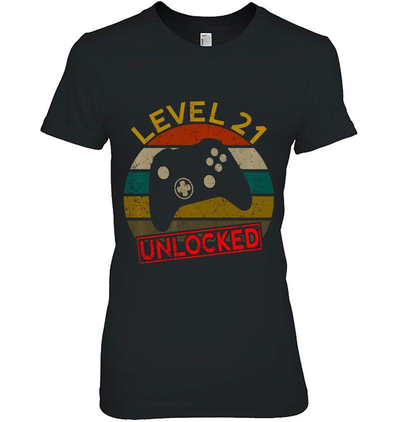 Level 21 Unlocked First 21St Birthday Anniversary Men Women Pullover Hoodie Hoodie
