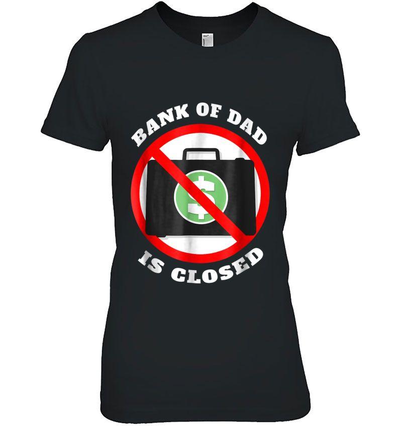 Bank Of Dad Is Closed Hoodie