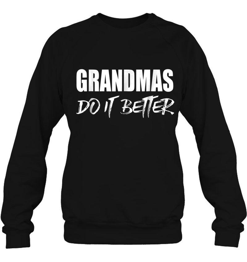 Grandmas Do It Better Grandmother Mugs