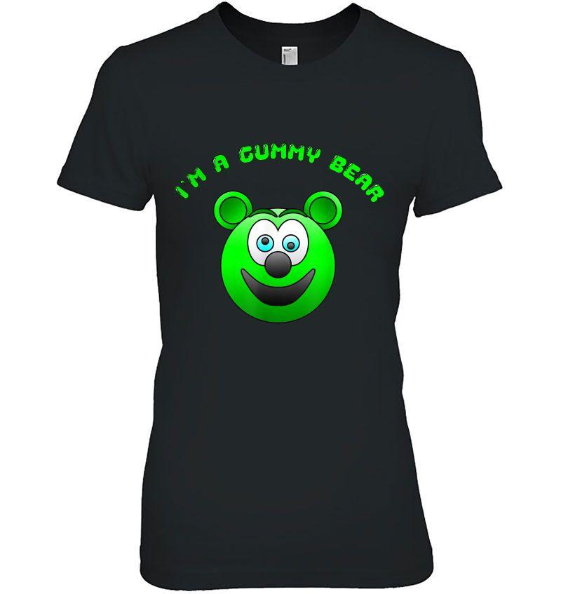 I'm A Gummy Bear Hoodie