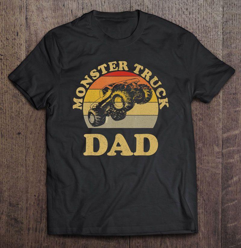 Monster Truck Dad Vintage Version Shirt
