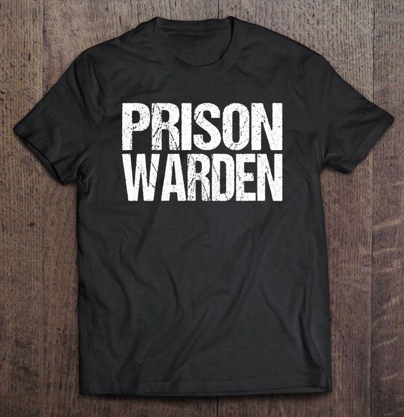 Prison Warden Grunge Version Shirt