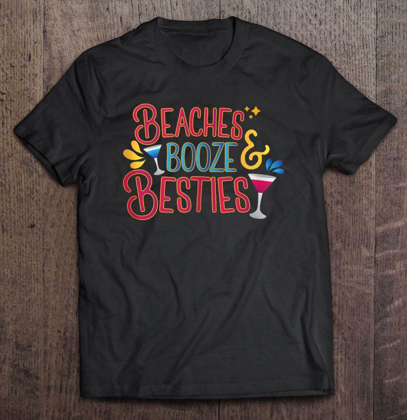 Beaches Booze & Besties