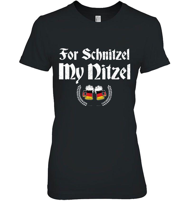 For Schnitzel My Nitzel Funny Oktoberfest Hoodie
