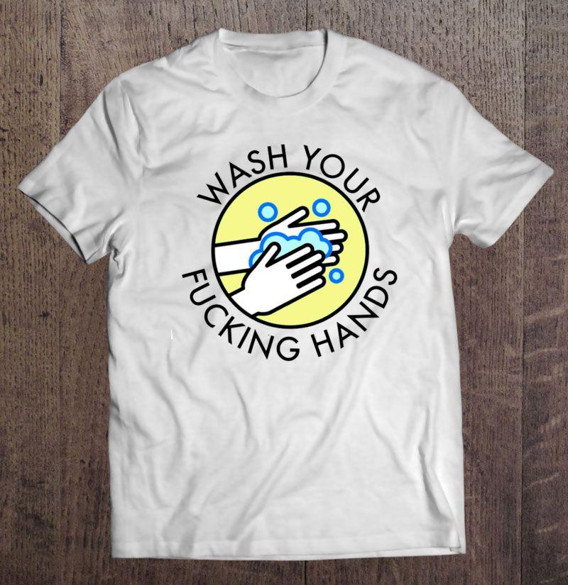 Wash Your Hands No Virus Shirt