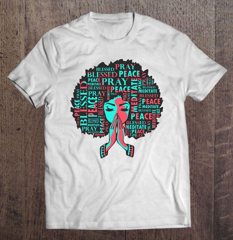 Afro Woman Praying - Christian Shirt Shirt
