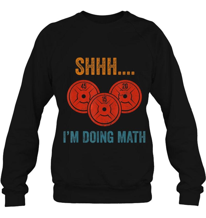 Shhh I'm Doing Math Weight Lifting Mugs