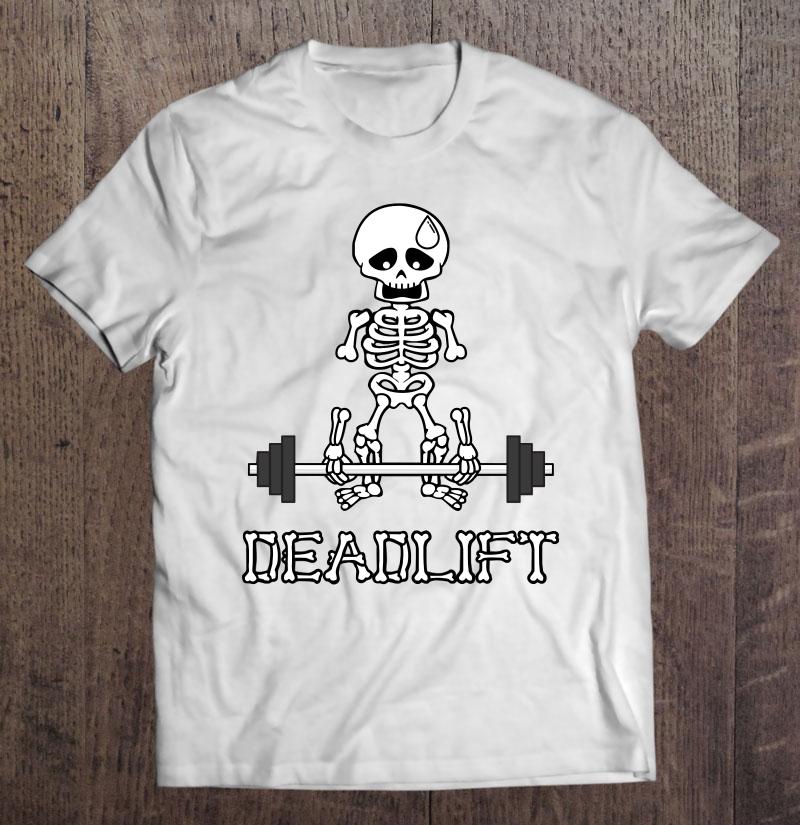 Deadlift Gym Skeleton Shirt