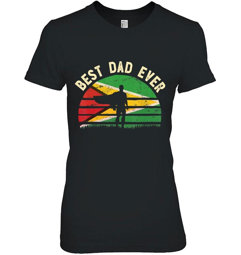 Mens Best Dad Ever Tshirt Guyana Hero Vintage Flag Retro Art Hoodie