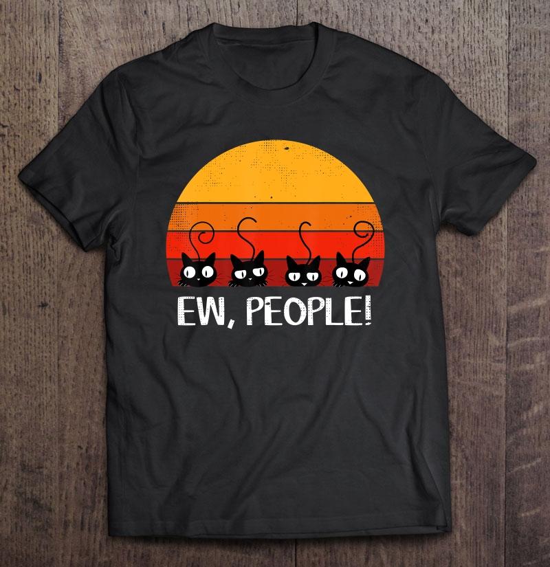 Black Cats Retro Sunset Eww People TShirts Gift Tee size M-3XL Men/'s Shirt Trend