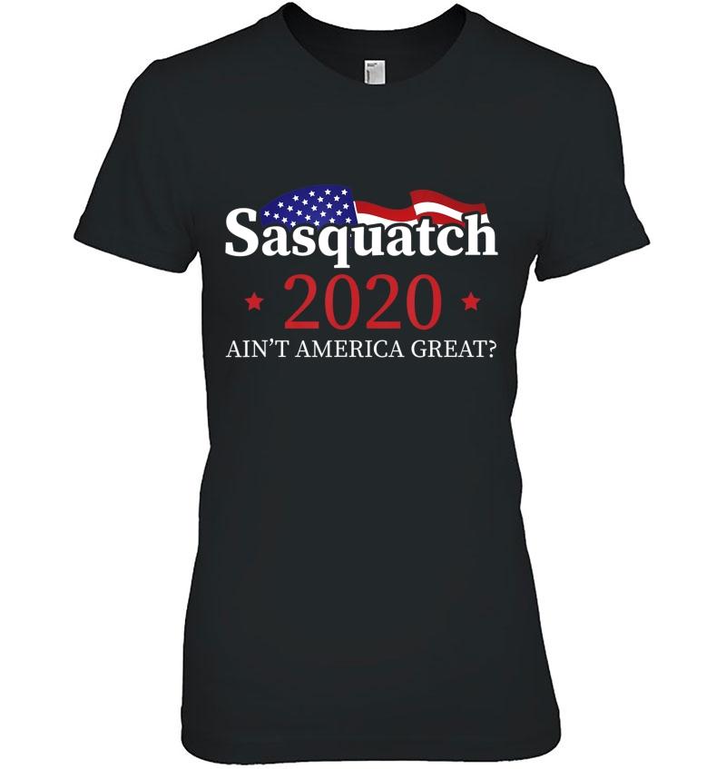 Sasquatch 2020. Sasquatch For President . Hoodie