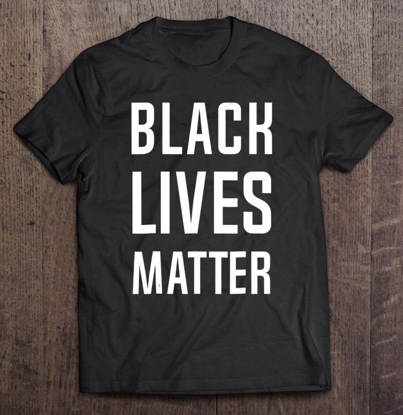 Black Lives Matter Anti-Racism Tshirt Men Women Black Shirt
