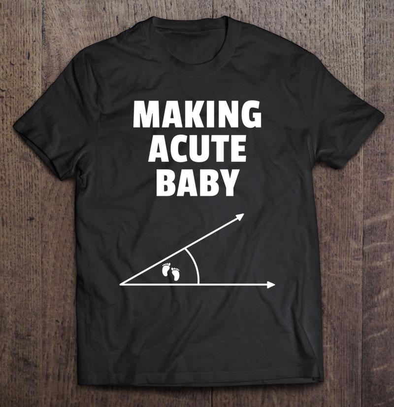 Making Acute Baby Nerdy Pregnancy Announcement Shirt