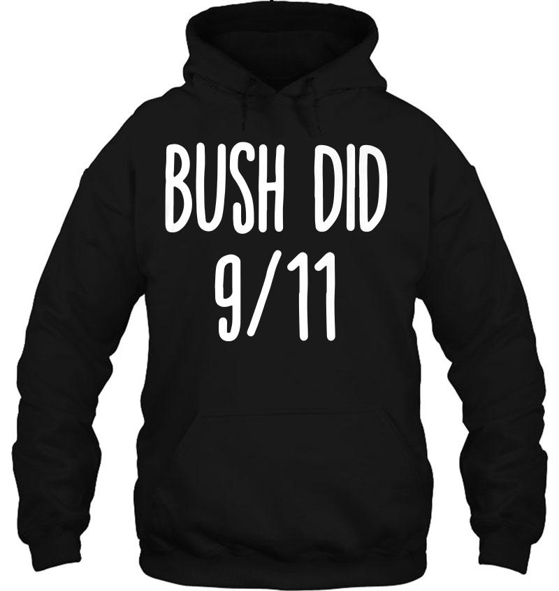 Bush Did 911 Funny Bush Dank Memes Shirt Mugs