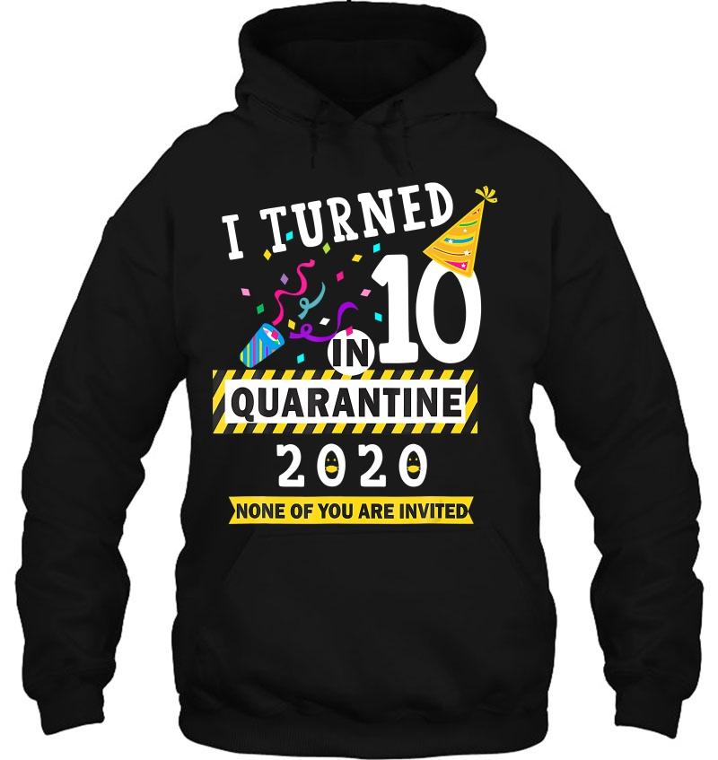 I Turned 10 In Quarantine 2020 - 10Th Birthday Teenager Gift Mugs