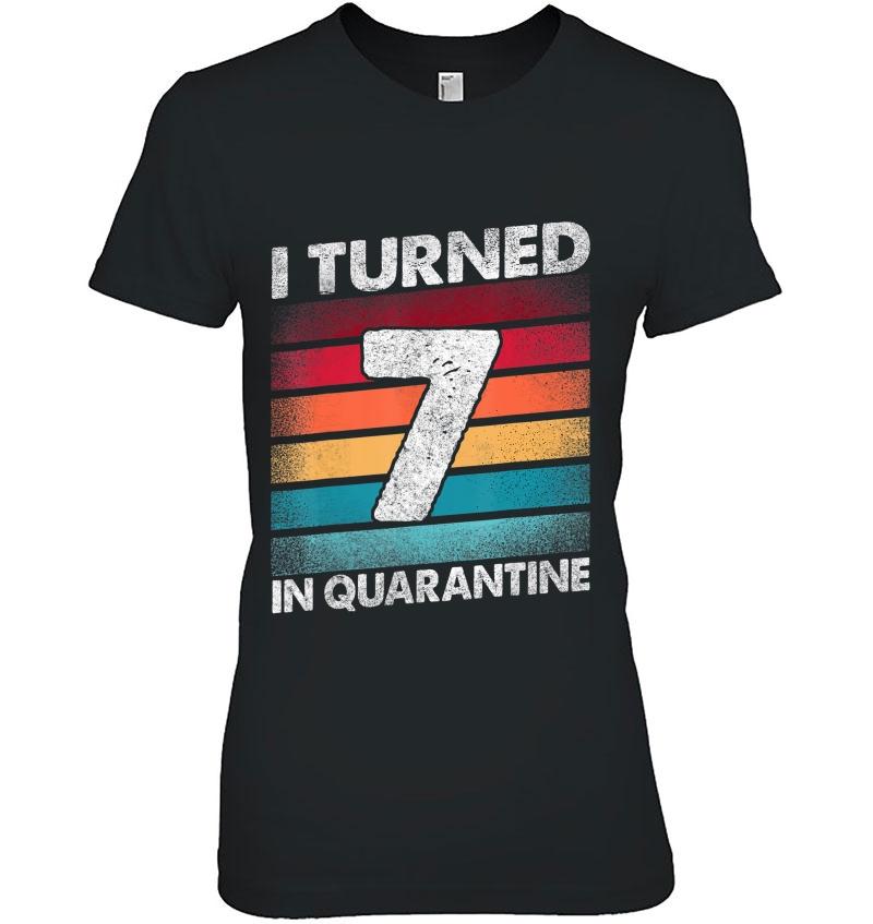 I Turned 7 In Quarantine 2020 7 Years Old 7Th Birthday Hoodie